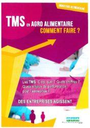 Vignette document TMS en agro-alimentaire : comment faire ? Les TMS, c'est quoi ? Quels chiffres ? Quels enjeux de performance pour l'entreprise ?